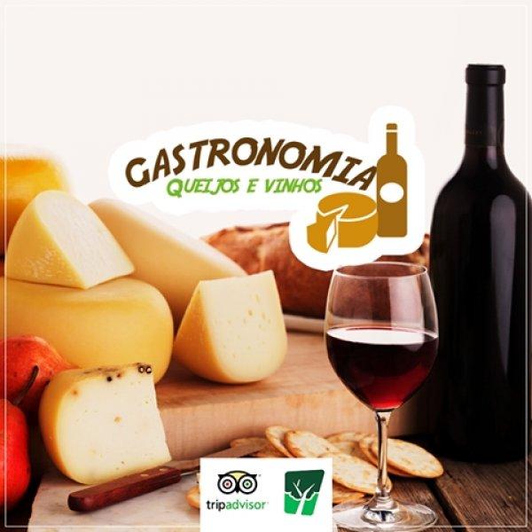 Gastronomia: Queijos e Vinhos